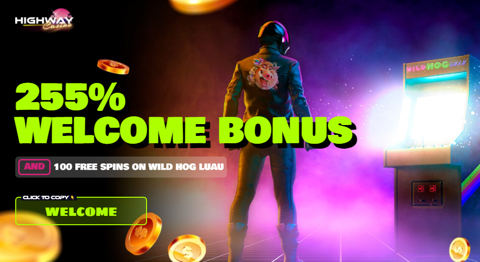 Highway Casino Welcome Offer